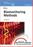 Biomonitoring Methods Pt. 4, Vol. 11 : The MAK-Collection for Occupational Health and Safety, , 3527315969