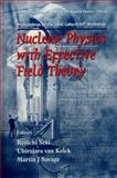 Nuclear Physics with Effective Field Theory : Proceedings of the Joint Caltech/INT Workshop California Institute of Technology, U. S. A. 26-27 February 1998, , 9810235968