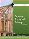 Carpentry Framing and Finishing, Maguire, Byron W. and NCCER Staff, 0132285967