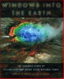 Windows into the Earth, Robert B. Smith and Lee J. Siegel, 0195105966