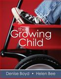 The Growing Child, Boyd, Denise and Bee, Helen, 0205545963
