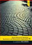 Social Research Methods : Qualitative and Quantitative Approaches, Neuman, W. Lawrence, 0205615961