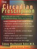 The Circadian Prescription, Sidney M. Baker and Karen Baar, 0399145966