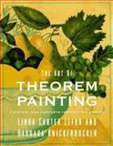 The Art of Theorem Painting, Linda C. Lefko and Barbara Knickerbocker, 0525485961