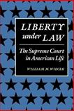 Liberty under Law 9780801835964
