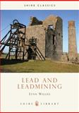 Lead and Leadmining, Lynn Willies, 0852635966