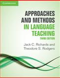 Approaches and Methods in Language Teaching, Jack C. Richards and Theodore S. Rodgers, 1107675960
