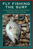 Fly-Fishing the Surf, Angelo Peluso, 1620875969