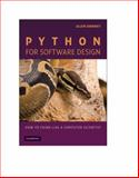 Python for Software Design : How to Think Like a Computer Scientist, Downey, Allen B., 0521725968