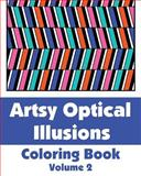 Artsy Optical Illusions Coloring Book, Various, 149353596X