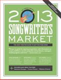 2013 Songwriter's Market, , 1599635968
