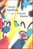 Wassily Kandinsky and Gabriele Munter, Annegret Hoberg, 3791325965