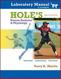 Laboratory Manual Hole's Human A&P (Cat), Martin and Martin, Terry, 0073315966