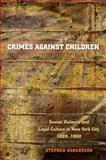Crimes Against Children 9780807855966