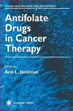 Antifolate Drugs in Cancer Therapy, , 0896035964