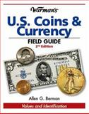 Warman's U. S. Coins and Currency Field Guide, Allen G. Berman, 0896895963