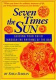 Seven Times the Sun, Shea Darian, 0931055962