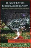 Runoff under Sprinkler Irrigation: Affecting Factors and Control Practices, Luis Leopoldo Silva, 1616685964
