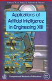 Applications of Artificial Intelligence in Engineering XIII, P. Nolan, R. A. Adey, G. Rzevski, 1853125962