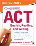 Conquering ACT English, Reading, and Writing, Dulan, Steven W. and Advantage Education, 0071495967