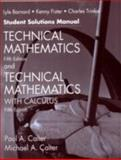 Technical Mathematics with Calculus, Fifth Edition and Technical Mathematics, Fifth Edition Student Solutions Manual, Calter, Michael A. and Calter, Paul A., 0471695963