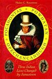 Pocahontas, Powhatan, Opechancanough : Three Indian Lives Changed by Jamestown, Rountree, Helen C., 0813925967