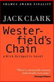 Westerfield's Chain, Jack Clark, 1475175965