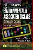 Biomarkers of Environmentally Associated Disease : Technologies, Concepts, and Perspectives, , 1566705967