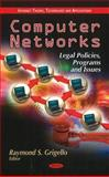 Computer Networks : Legal Policies, Programs and Issues, Grigello, Raymond S., 1612095968