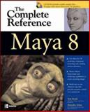 Maya 8 : The Complete Reference, Meade, Tom and Arima, Shinsaku, 0071485961