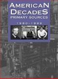 American Decades Primary Sources 9780787665968