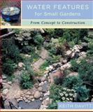 Water Features for Small Gardens, Keith Davitt, 0881925969