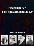 Pioneers of Ethnomusicology, Mclean, Mervyn, 1595265961
