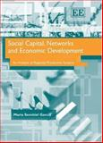 Social Capital, Networks and Economic Development an Analysis of Regional Productive Systems, Semitiel Garcia Staff, 1845425960