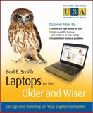 Laptops for the Older and Wiser, Floyd Smith and Bud E. Smith, 0470685964