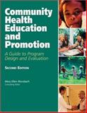 Community Health Education and Promotion : A Guide to Program Design and Evaluation, Mary Wurzbach, 076372596X