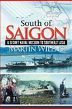 South of Saigon, Martin Wilens, 1477135960