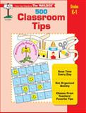 500 Classroom Tips, The Mailbox Books Staff, 1562345966