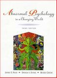 Abnormal Psychology In a Changing World, Nevid, Jeffrey S., 0135335973
