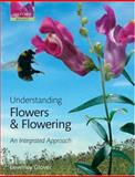 Understanding Flowers and Flowering : An Integrated Approach, Glover, Beverley, 0198565976