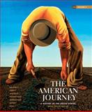 The American Journey Vol. 2 : A History of the United States, Goldfield, David H. and Abbott, Carl E., 0205245978