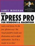 Avid Xpress Pro for Windows and Macintosh, James Monohan, 0321145976