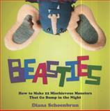 Beasties, Diana Schoenbrun, 0399535977