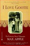 I Love Gootie, Max Apple, 0446675970