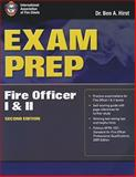 Exam Prep : Fire Officer I and II, Performance Training Systems Staff and Hirst, Ben, 0763785970