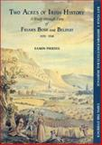 Two Acres of Irish History : A Study Through Time of Friar's Bush and Belfast, 1750-1918, Phoenix, Eamon, 0901905976