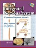 The Integrated Nervous System, Hendelman, Walter and Skinner , Christopher R., 1420045970