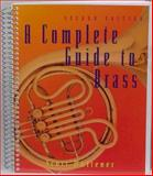A Complete Guide to Brass Instruments and Techniques 2nd Edition