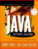 Java Software Solutions : Foundations of Program Design, Updated, Lewis, John and Loftus, William, 0201725975