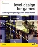 Level Design for Games, Phil Co, 0321375971